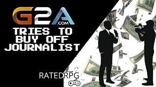 G2A Tries to Pay Off Media To Publish Positive Article In