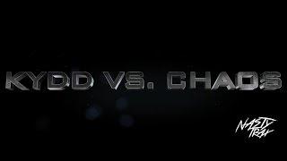 NastyTrax Presents: Nasty 16 - Kydd vs. Chaos