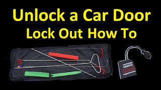 HOW TO UNLOCK A CAR DOOR ~ USE A LOCKOUT KIT ACCESS TOOL ~ RETRIEVE KEYS ~ BREAK INTO A CAR
