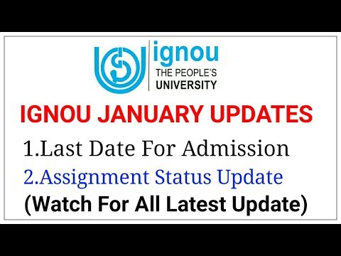 IGNOU JANUARY 2018 ALL UPDATE | Last Date of IGNOU Admission | And many more