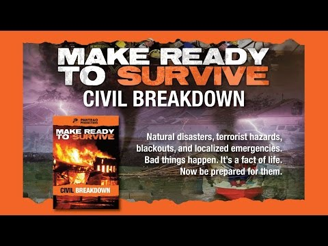 Make Ready to Survive: Civil Breakdown Trailer