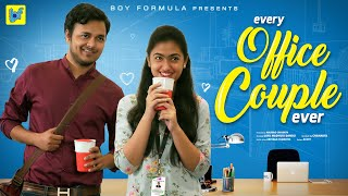 Every Office Couple Ever| Office Lo Lovers | Boy Formula | ChaiBisket