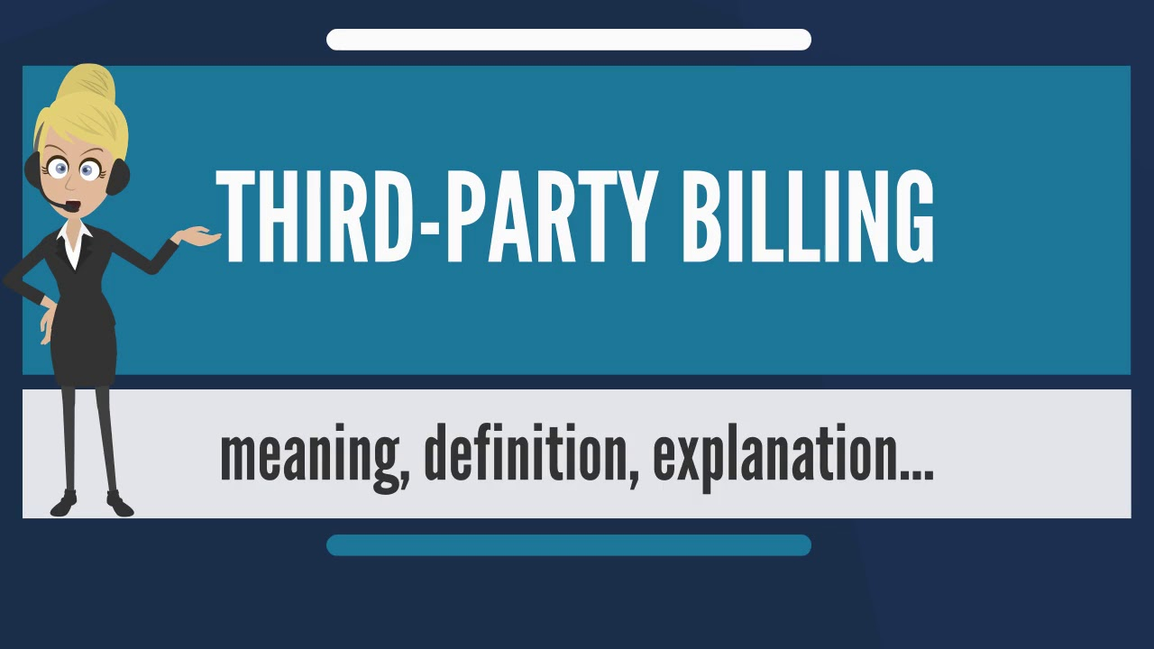 what is third-party billing? what does third-party billing mean