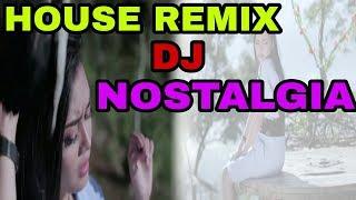 House Remix l DJ Kenangan Masa lalu (FULL BASS)