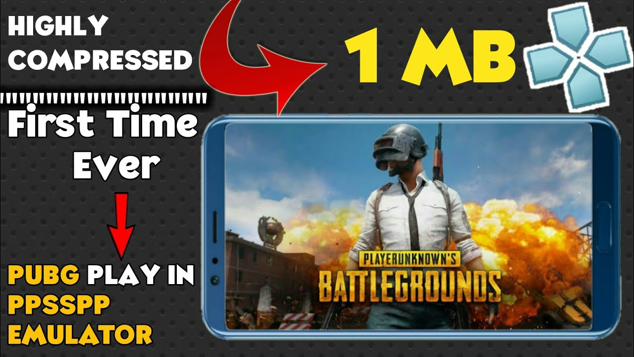 How to Download PUBG for Android PPSSPP 1MB Compress With Gameplay