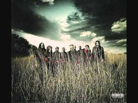 15. SlipKnot - 'Til We Die