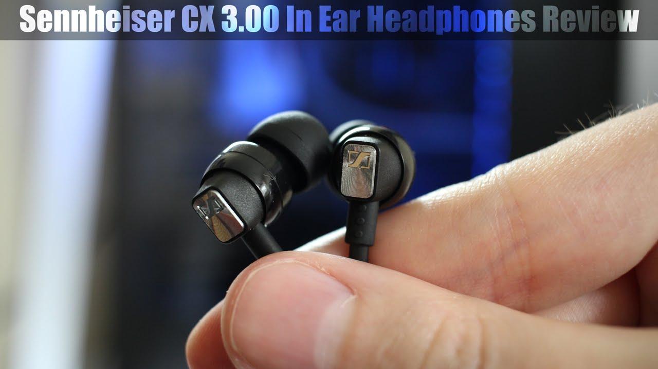sennheiser cx3 00 in ear headphones review