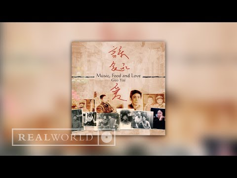 Guo Yue - Stories From Music Food and Love (Audio)
