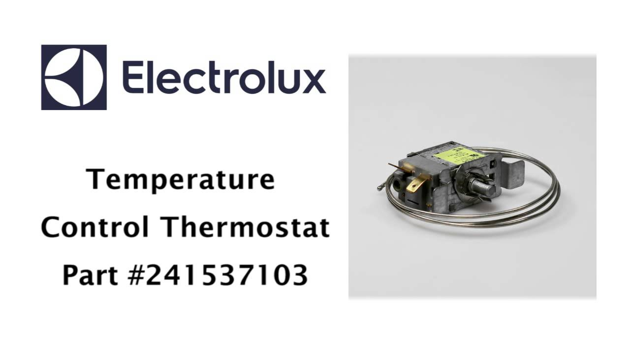 medium resolution of electrolux temperature control thermostat part number 241537103