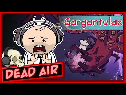 Purgatony Presents: Dead Air | Episode 3: Gargantulax The World Eater