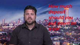 How much deposit should you put down on a car