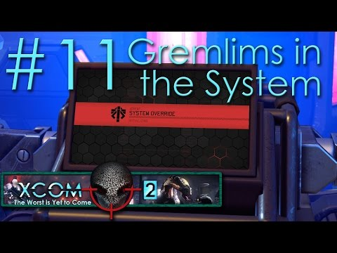 #11 Gremlims in the System - Embers of Liberty - Xcom 2 Legend Ironman