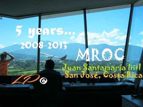 Spotting HD (720p) | MROC (SJO) Costa Rica | 5 years of changes