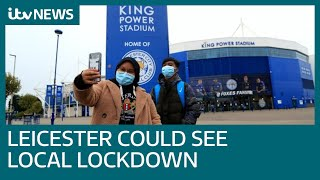 Leicester Could Face Local Lockdown Following Rise In Coronavirus Cases | Itv News