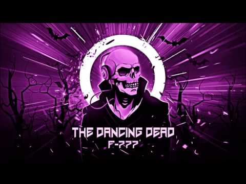 F-777 - 4. Monster Dance Off (The Dancing Dead)