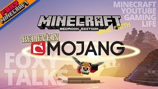 Foxy Talks | Have Faith in Mojang | Episode 7