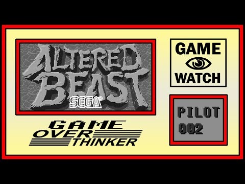 OverThinker: GAMEWATCH - PILOT 002 - Altered Beast (Arcade)