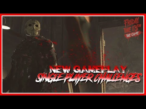 NEW Gameplay! | Single Player Challenges | Epic Animations! | Friday the 13th: The Game