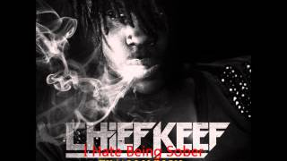 Repeat youtube video Chief keef i hate being sober sloweed