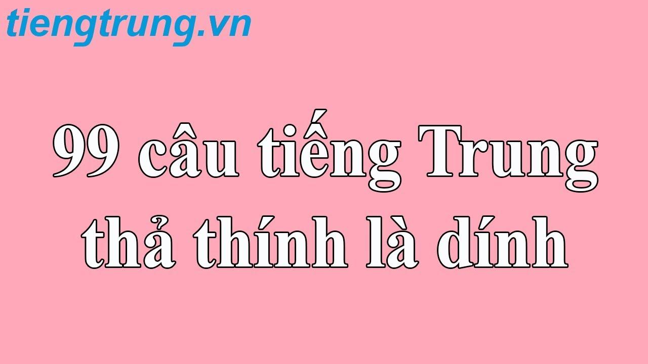 99 câu tiếng Trung thả thính là dính