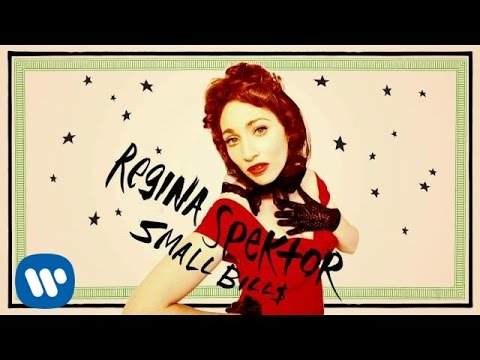 Regina Spektor - Small Bill$