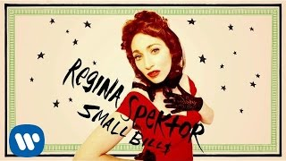 Regina Spektor - Small Bill$ [Official Audio]