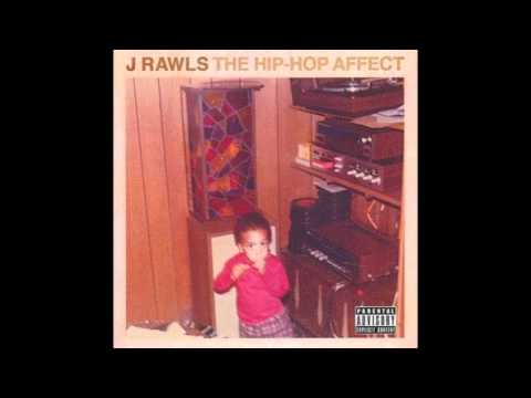 J RAWLS THE HIP-HOP AFFECT- WHO AM I? (ft....