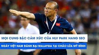 Mọi cung bậc cảm xúc của HLV Park Hang Seo trong ngày đánh bại Malaysia | NEXT SPORTS