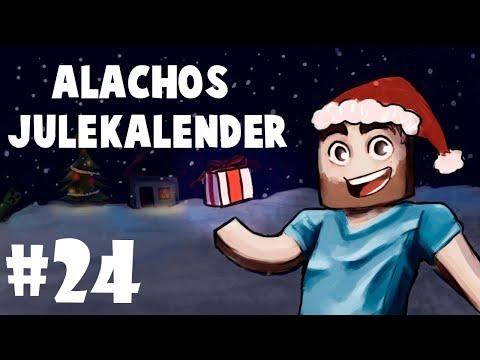 ALACHOS JULEKALENDER  DEN STORE DAGEN, 24