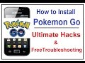 Pokemon Go : Ultimate Hacks to Install Game on Your Incompatible Phone