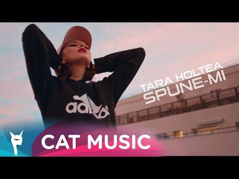 Tara Holtea - Spune-mi (Official Video)