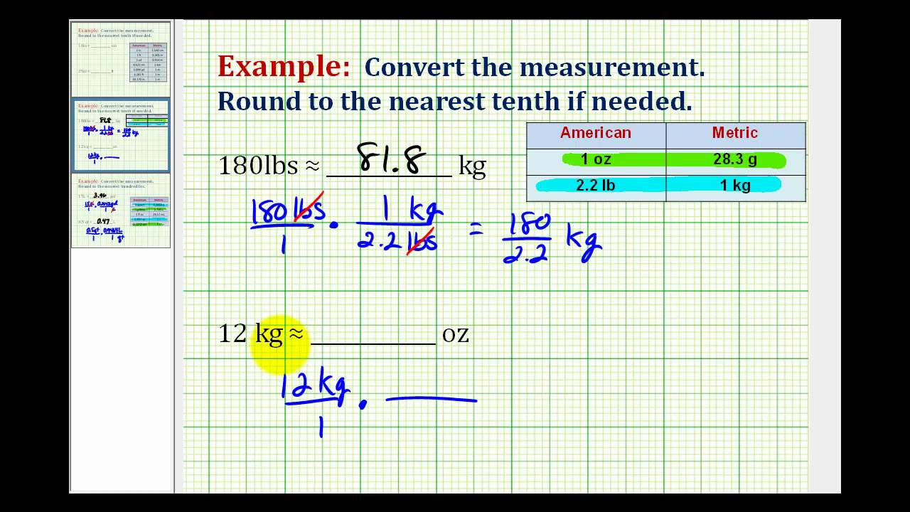 examples  convert weight between the standard and metric system