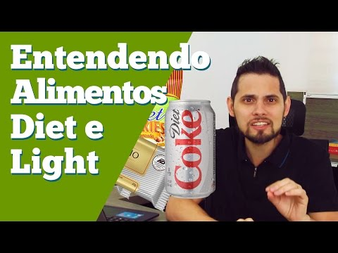 Entenda os Alimentos Diet e Light