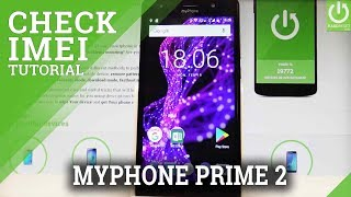 How to Check IMEI and Serial Number in myPhone Prime 2 |HardReset.info
