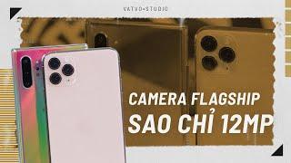 Tại sao iPhone camera chỉ 12MP?