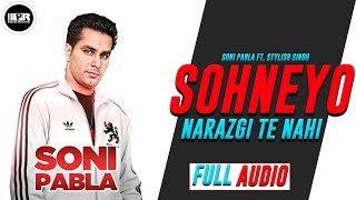 Sohneyo Narazgi Te Nahi (Offical Audio) Soni Pabla | Joti Dhillon | Planet Recordz