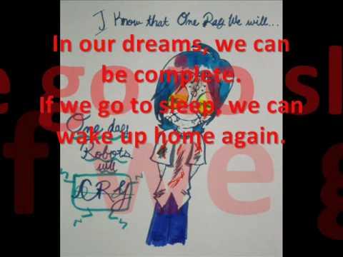 One Day Robots Will Cry - Lyrics