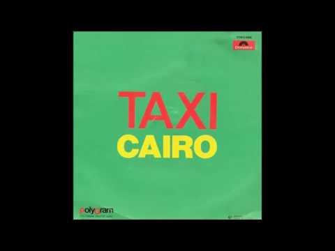 Taxi - Cairo [hq audio + letra]
