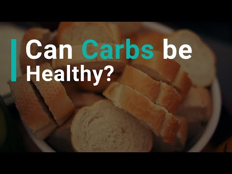 Can Carbs Be Healthy?
