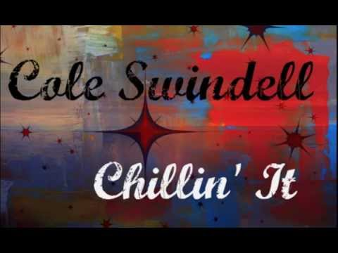 Cole Swindell - Chillin It