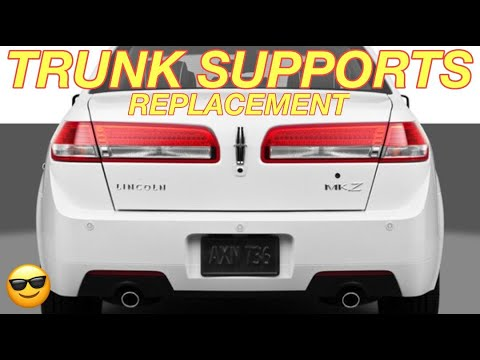 LINCOLN MKZ / FORD FUSION TRUNK LIFT SUPPORT STRUTS REPLACEMENT – How to Replace Trunk Lift Supports