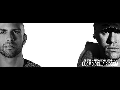 Joe Intenso Feat Caneda & $tone Gold - L' uomo della pioggia