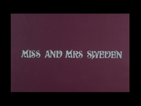 Miss and Mrs. Sweden (1969) - trailer till filmen