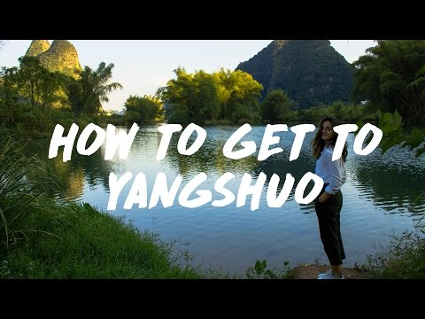 CHINA (PART 1) How to get to Yangshuo - Vlog#4