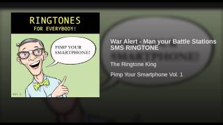 War Alert - Man your Battle Stations SMS RINGTONE