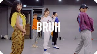 Bruh - traila ong ft. Dion Youjin Kim Choreography