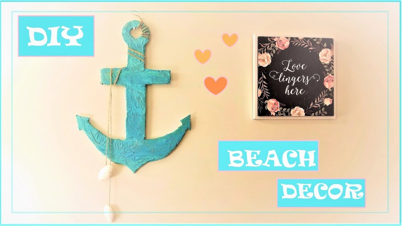 DIY Anchor || How to make Beach Theme wall decor - YouTube