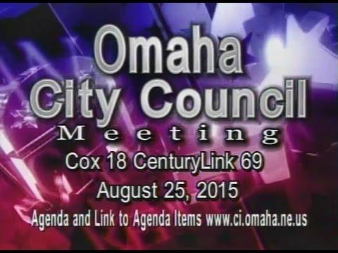 Omaha Nebraska City Council Meeting, August 25, 2015