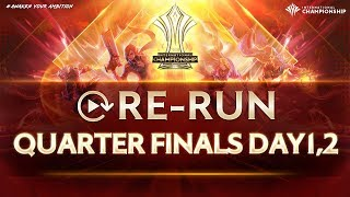 [RE-RUN] AIC 2019 | Quarter Finals - DAY 1 & 2