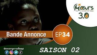 MOEURS  - Saison 2 - Episode 34 : la bande annonce